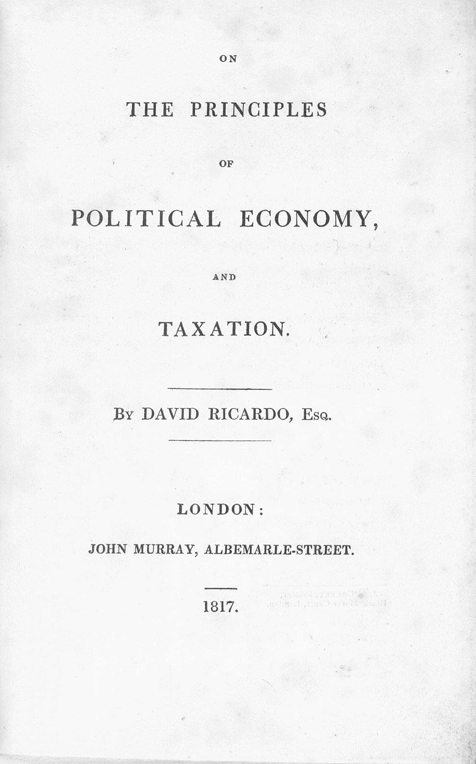 David Ricardo - On the principles of political economy and taxation (1817, title)