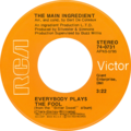 Everybody Plays the Fool by The Main Ingredient US single side-A.png