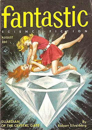 "Robert Silverberg - Silverberg's novelette ""Guardian of the Crystal Gate"" was the cover story in the August 1956 issue of Fantastic Stories"