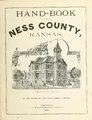 Hand-book of Ness County, Kansas, by the editor of the Dairy world, Chicago (IA handbookofnessco00dair).pdf