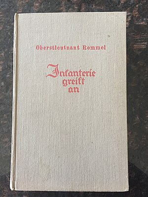 "Infantry Attacks - Rommel's book ""Infanterie greift an"""