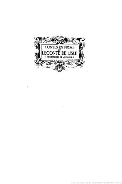 File:Leconte de Lisle - Contes en prose, 1910.djvu