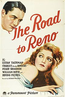 <i>The Road to Reno</i> (1931 film) 1931 film by Richard Wallace