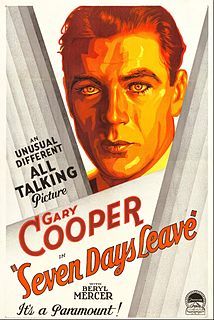 <i>Seven Days Leave</i> (1930 film) 1930 film by Richard Wallace