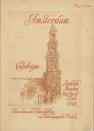 Jan Hillebrand Wijsmuller - Cover of the catalogue of the exhibition from 1912: Stedelijke internationale tentoonstelling van kunstwerken van levende meesters, Stedelijk Museum, Amsterdam.