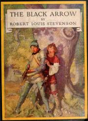 Robert Louis Stevenson: The black arrow : a tale of the two Roses