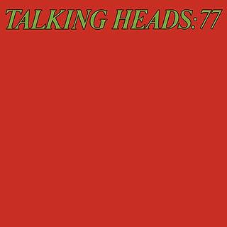 <i>Talking Heads: 77</i> 1977 studio album by Talking Heads