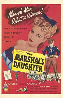 <i>The Marshals Daughter</i> 1953 film by William A. Berke