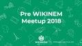 WikiNEM Meetup Wikimania 2018.pdf