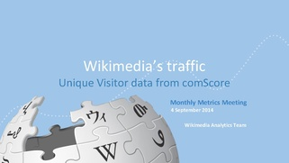 Wikimedia's traffic - Unique Visitor data from comScore (September 2014).pdf