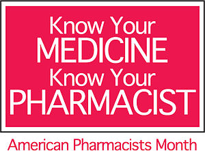 English: American Pharmacists Month is celebra...