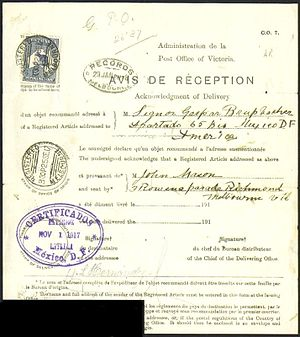 Proof of delivery - A 1917 international postal Avis de réception (proof of delivery) form for a registered letter from Melbourne delivered in Mexico