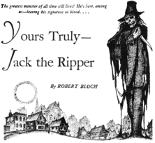 "The title of a story, ""Yours Truly – Jack the Ripper"" with a scarecrow-like figure armed with a long knife"