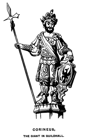 Corineus - One of two wooden figures displayed in the Guildhall in London, carved by Captain Richard Saunders in 1709, replacing earlier wicker and pasteboard effigies which were traditionally carried in the Lord Mayor's Show. They represented Gogmagog and Corineus, but were later known as Gog and Magog. Both figures were destroyed during the London Blitz in 1940; new figures were carved in 1953.