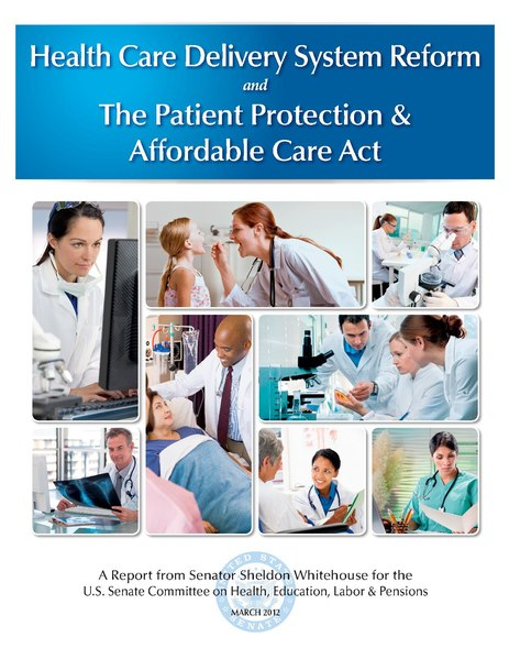 File:Health Care Delivery System Reform and The Patient Protection & Affordable Care Act.pdf