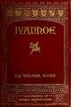 Ivanhoe - a romance (IA ivanhoeromancescot).pdf