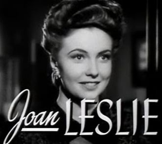 The Hard Way (1943 film) - Image: Joan Leslie in The Hard Way trailer