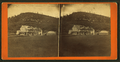 Meads Mountain House, from Robert N. Dennis collection of stereoscopic views.png