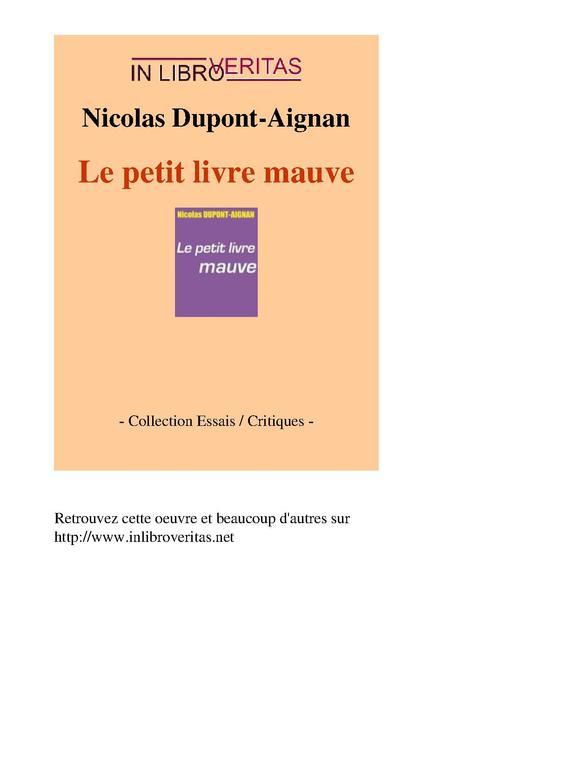 file nicolas dupont aignan le petit livre mauve by sa pdf wikipedia. Black Bedroom Furniture Sets. Home Design Ideas