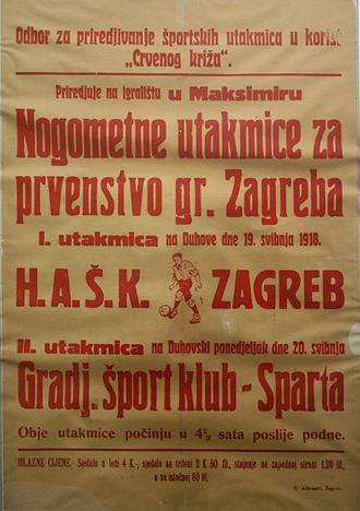 HAŠK - A poster advertising the matches between HAŠK and GŠK Sparta in May 1918