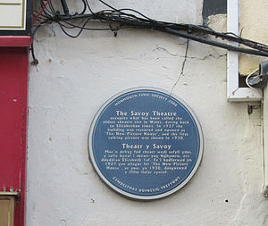 """Theatre of Wales - Savoy Theatre, Monmouth: """"The Savoy Theatre occupies what has been called the oldest theatre site in Wales, dating back to Elizabethan times. In 1927 the building was restored and opened as 'The New Picture House', and the first talking picture was shown in 1930"""""""