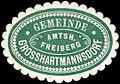 Siegelmarke Gemeinde Grosshartmannsdorf - Amtshauptmannschaft Freiberg W0253216.jpg