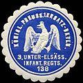 Siegelmarke Königlich Preussisches 1. Ersatz - Bataillon - 3. Unter - Elsässisches Infanterie Regiment 138 W0238246.jpg