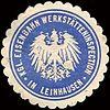 Siegelmarke Königliche Eisenbahn Werkstätteninspection in Leinhausen W0213242.jpg