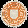 Siegelmarke Magistrat der Stadt Dillenburg W0369026.jpg
