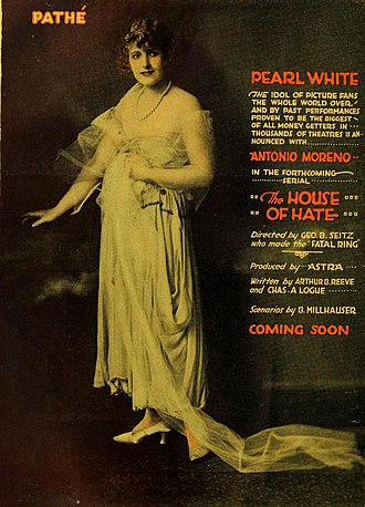 The House of Hate - Advert for the film serial with Pearl White