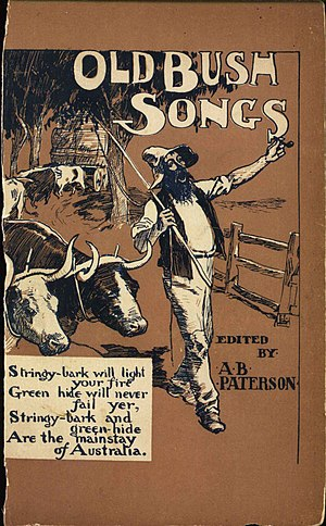 Banjo Paterson - Cover to Paterson's seminal 1905 collection of bush ballads, entitled Old Bush Songs