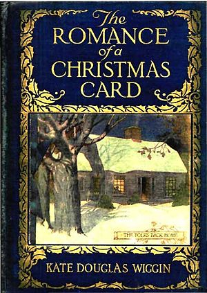 Kate Douglas Wiggin - Cover of The Romance of a Christmas Card (1916)