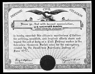 Hurricane Audrey - A meritorious citation awarded by the Louisiana Civil Defense Agency to the Weather Bureau office in Lake Charles, Louisiana in the aftermath of Hurricane Audrey