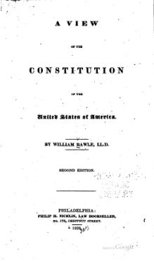 William Rawle, A View of the Constitution of the United States of America (2nd ed, 1829).djvu