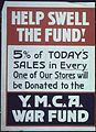"""""""Help Swell The Fund^ 5 percent of today's sales in evry one of our stores will be donated to the Y.M.C.A. War Fund."""" - NARA - 512643.jpg"""