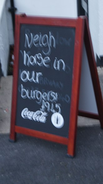 2013 horse meat scandal - 'Neigh horse in our burgers', a satire on the scandal outside a pub in Wetherby, West Yorkshire.