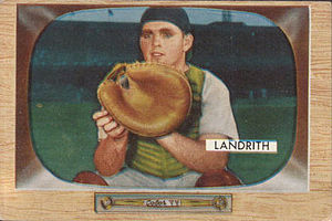 1962 Major League Baseball expansion - Hobie Landrith (pictured in 1955) was the Mets' first pick in the expansion draft