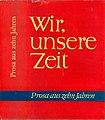 1959-12 DDR-Literatur, Buch Wir, unsere Zeit.jpg