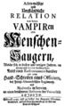 Acten-mäßige und Umständliche Relation von denen Vampiren oder Menschen-Saugern 001.png