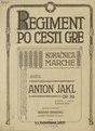 Anton Jakl - Regiment po cesti gre.pdf
