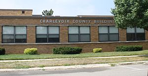 Charlesvoix County Michigan Building.jpg