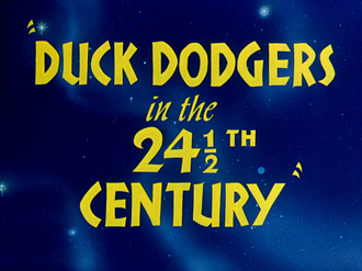 Duck Dodgers in the 24½th Century - Title card