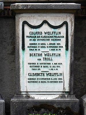 Eduard Wölflin (1831–1908) Philologe. Grab auf dem Friedhof Wolfgottesacker, Basel - Kopie