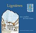 FHCL-couverture livre Lignieres aux confins trois Etats.jpg