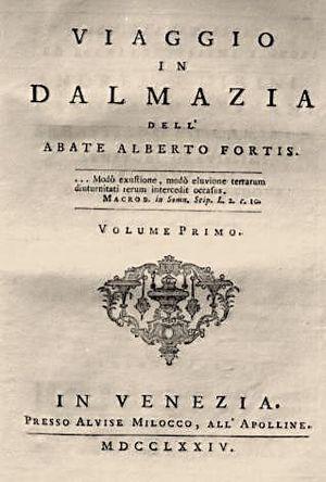 Alberto Fortis - Viaggio in Dalmazia dell' Abate Alberto Fortis (Travels into Dalmatia, by Abbe Alberto Fortis) 1774.