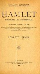 William Shakespeare: Español: Hamlet, príncipe de Dinamarca: tragedia en cinco actos