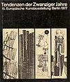 """Katalog - Titel der 15. Europäischen Kunstausstellung """"Tendenzen der Zwanziger Jahte"""", Berlin 1977.jpg"""
