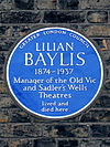 LILIAN BAYLIS 1874-1937 Manager of the Old Vic and Sadler's Wells Theatres lived and died here.jpg