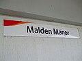 Malden Manor stn signage.JPG