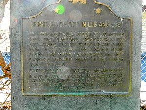 """History of the Jews in Los Angeles - """"First Jewish site in Los Angeles"""" 1855 Hebrew Benevolent Society Cemetery marker."""